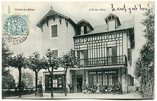 CARTE POSTALE  CAMBO LES BAINS CAFE DES ALLEES