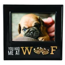 You Had Me At WOOF! - Gift Boxed Picture Frame