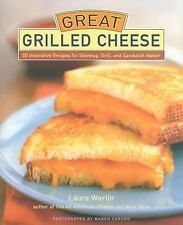 Great Grilled Cheese: 50 Innovative Recipes for Stove Top, Grill, and -ExLibrary
