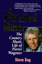 Acc, A Satisfied Mind: The Country Music Life of Porter Wagoner, Steve Eng, 1558