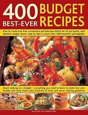 400 Best-Ever Budget Recipes: How to create fuss-free, economical and delicious