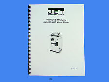 Jet   JWS-25CS Wood Shaper Operator  Maintenance & Parts  Manual *171