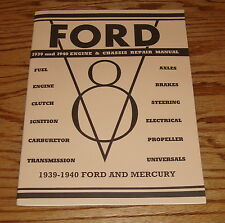 1939 1940 Ford & Mercury V-8 Engine & Chassis Repair Manual 39 40