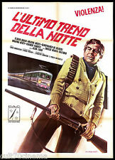 L'ULTIMO TRENO DELLA NOTTE MANIFESTO CINEMA SALERNO HORROR 1975 MOVIE POSTER 2F