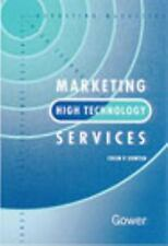Marketing High Technology Services by Sowter, Colin V.