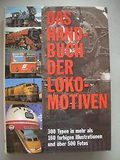 Das Handbuch der Lokomotiven 300 Typen 1996 Dampflokomotiven Eisenbahn
