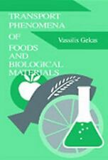 Transport Phenomena of Foods and Biological Materials (Food Engineerin-ExLibrary