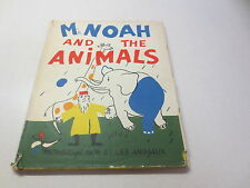 Mr. Noah and the Animals Monsieur Noe Et Les Animaux vintage 1960 hardcover