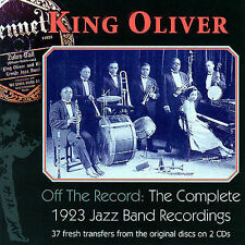 King Oliver Off The Record: The Complete 1923 Jazz B CD
