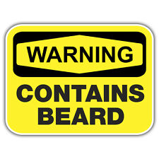 warning contains beard sticker by mr oilcan 100 x 75mm