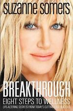 Breakthrough: Eight Steps to Wellness, Somers, Suzanne, Good Book
