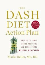 The DASH Diet Book: The DASH Diet Action Plan : Proven to Lower Blood Pressure