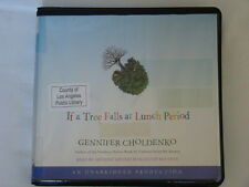 If a Tree Falls at Lunch Period, Narrated By Adriadne Meyers, Unabridged
