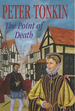 The Point of Death (The Master of Defence) Peter Tonkin Very Good Book