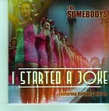 (CY747) The Somebodys, I Started A Joke - 2012 DJ CD