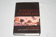 In the Courts of the Crimson Kings by S. M. Stirling (2008, Hardcover)