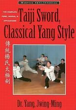 Taiji Sword, Classical Yang Style: The Complete Form, Qigong & Applica-ExLibrary