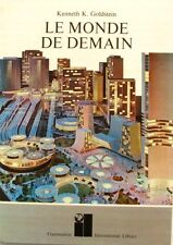 Le Monde de Demain - Kenneth K Goldstein - International Library - 1969