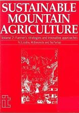 Sustainable Mountain Agriculture 2: v. 2: Farmers Strategies and Innov-ExLibrary