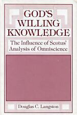 God's Willing Knowledge: The Influence of Scotus' Analysis of Omniscience