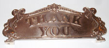 """""""THANK YOU""""  SMALL  SIZE CASH REGISTER TOP SIGN 8 1/8"""" C-C"""