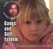 Gangs and Self-Esteem (Tookie Speaks Out Against Gang Violence)-ExLibrary