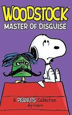 Woodstock : Master of Disguise by Charles M. Schulz (2016, Hardcover)
