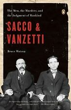 Sacco and Vanzetti: The Men, the Murders, and the Judgment of Mankind (Penguin U