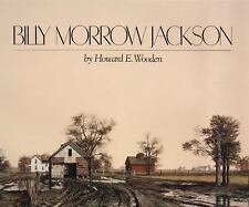 Billy Morrow Jackson : Interpretations of Time and Light by Howard E. Wooden...