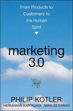 Marketing 3.0: From Products to Customers to the Human Spirit by Hermawan Kartaj