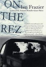 On the Rez by Ian Frazier Native American Oglala Sioux Pine Ridge Reservation