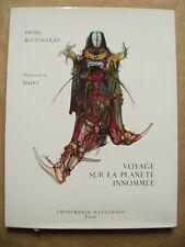 """BETTENCOURT Pierre - DADO """" Voyage sur La Planète Innomée """" / Ed. Numérotée"""