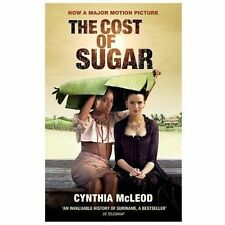 The Cost of Sugar by Cynthia McLeod (2013, Paperback)