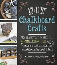 DIY CHALKBOARD CRAFTS -  SCHAPEKAHM (PAPERBACK) NEW Best Deal