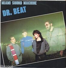 "MIAMI SOUND MACHINE - Dr. beat - VINYL 7"" 45 LP ITALY 1984 NEAR  MINT COVER VG+"