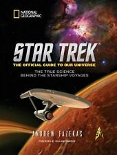 Star Trek the Official Guide to Our Universe : The True Science Behind the...