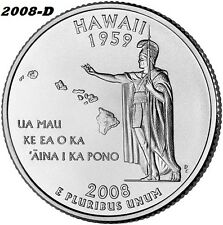 2008-D UNCIRCULATED HAWAII STATE QUARTER - I HAVE ALL P&D STATE QUARTERS