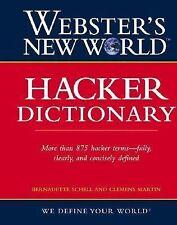 Webster's New World Hacker Dictionary by Bernadette H. Schell, Clemens Martin...