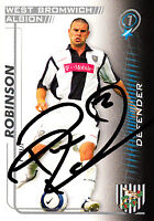West Bromwich Albion F.C Robinson Hand 05/06 Premiership Shoot Out Signed Card.