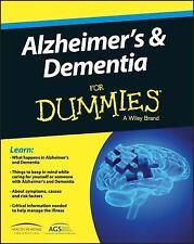 Alzheimer's and Dementia for Dummies by American Geriatric Society Staff,...