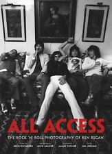All Access The Rock 'n' Roll Photography of Ken Regan Keith Richards Mick Jagger