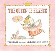 The Queen of France by Tim Wadham (2011, Hardcover)
