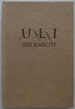 Jeremias Gotthelf : Uli - Der Knecht / 1948