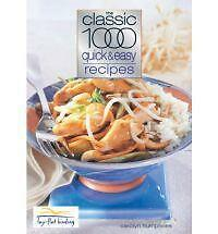 The Classic 1000 Quick and Easy Recipes by Carolyn Humphries (Paperback, 2002)