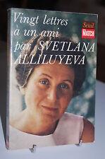 VINGT LETTRES A UN AMI SVETLANA ALLILUYEVA