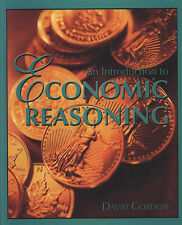 An Introduction to Economic Reasoning by David Gordon (2000, Paperback)