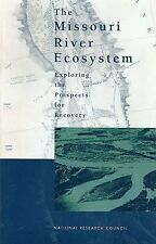 The Missouri River Ecosystem Exploring Prospects for Recovery Ecology USACE maps