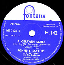 "1958 UK#4 JOHNNY MATHIS 78 "" A CERTAIN SMILE / LET IT RAIN "" UK FONTANA H 142 E-"