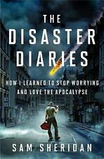 The Disaster Diaries: How I Learned to Stop Worrying and Love the Apoc-ExLibrary