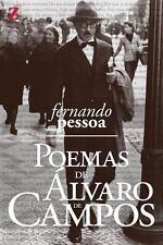 Poemas de Alvaro de Campos : (com Biografia e Resumo Da Obra) by Fernando...